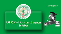 APPSC Civil Assistant Surgeon Syllabus