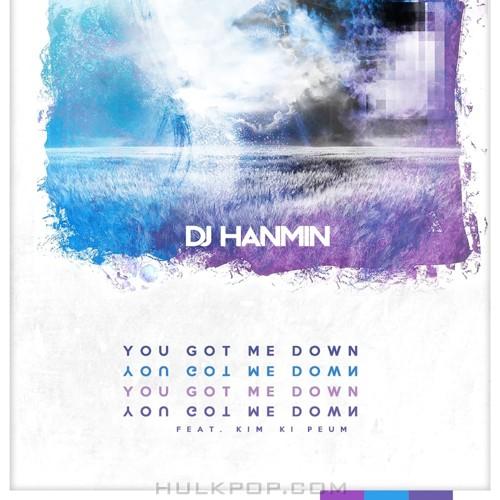 DJ HANMIN – You Got Me Down – Single