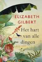 Het hart van alle dingen by Elizabeth Gilbert