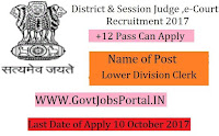 District & Sessions Judge E-Courts Recruitment 2017–75 Lower Division Cl