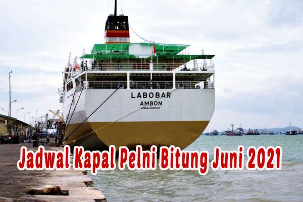 Jadwal Keberangkatan Kapal Pelni Bitung Bulan Juni 2021