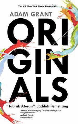 Originals Tabrak Aturan, Jadilah Pemenang PDF Penulis Adam Grant