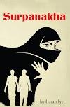 Book Review: Surpanakha - Hariharan Iyer