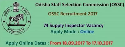 OSSC Recruitment 2017 - 74 Vacancies for Inspector of Supplies