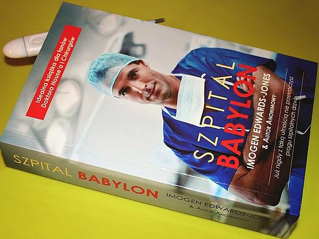 Szpital Babylon – I. Edwards-Jones. Brytyjski szpital grozy