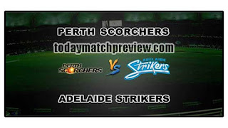 Today BBL T20 54th Match Prediction Perth vs Adelaide Dream 11 Tips