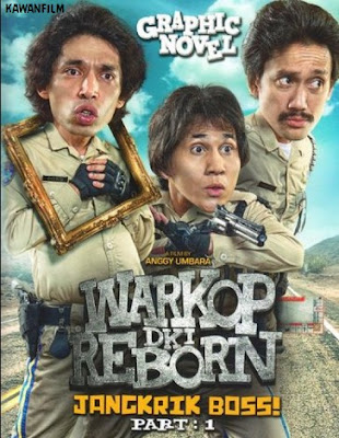 Warkop DKI Reborn: Jangkrik Boss! Part 1 (2016) WEB-DL Full Movie
