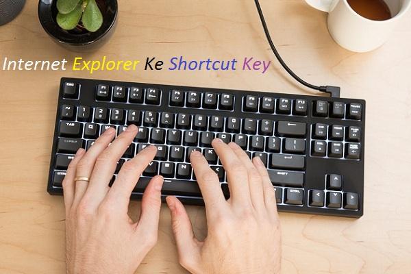 Internet-Explorer-Ke-Kuchh-Best-Shortcut-Key