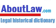Ask.Aboutlaw.com: Dictionary, answers... about law