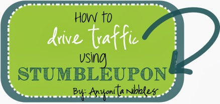 How to Drive Traffic Using StumbleUpon from www.anyonita-nibbles.com