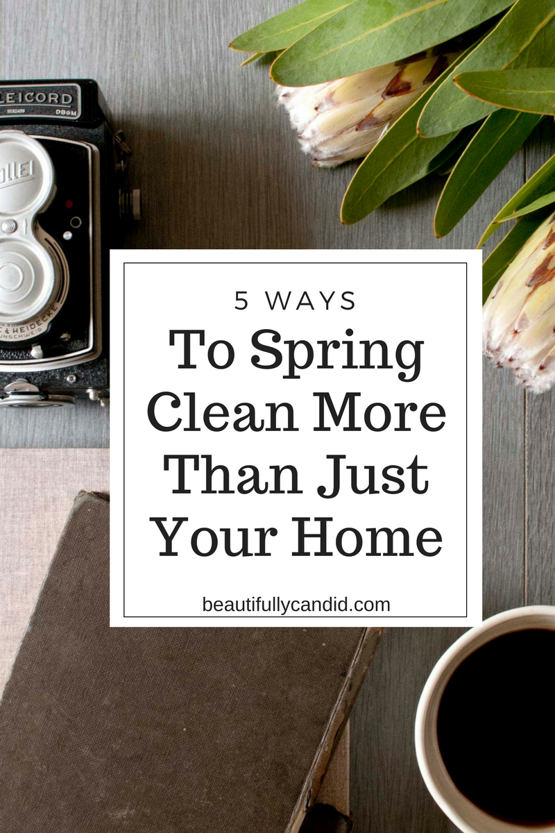 5 Ways to spring clean more than just your home