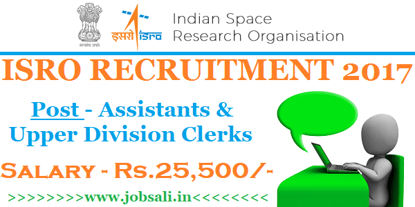 ISRO Clerk Recruitment 2017, ISRO jobs in Bangalore, ISRO Careers