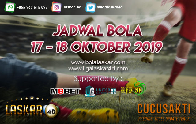 JADWAL BOLA JITU TANGGAL 17 – 18 Oktober 2019
