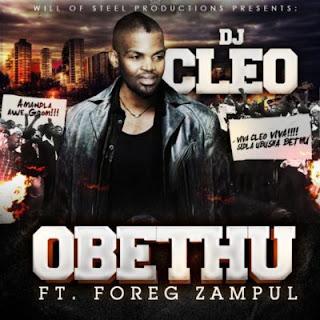 DJ Cleo Feat. Foreg Zampul – Obethu