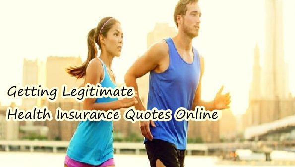 Getting Legitimate Health Insurance Quotes Online