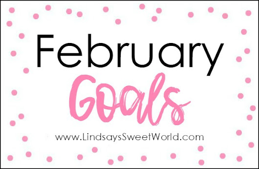Five on Friday - February Goals