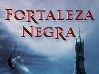Resenha:  Fortaleza Negra -  A Chegada da Nova Era - Fortaleza Negra # 1-  Kel Costa