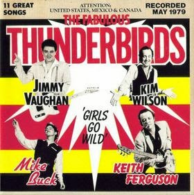 THE FABULOUS THUNDERBIRDS - Girls go wild