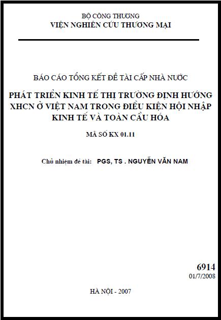Phát triển kinh tế thị trường định hướng xã hội chủ nghĩa ở Việt Nam trong điều kiện hội nhập kinh tế và toàn cầu hoá