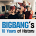 BIGBANG's 10 Years of History