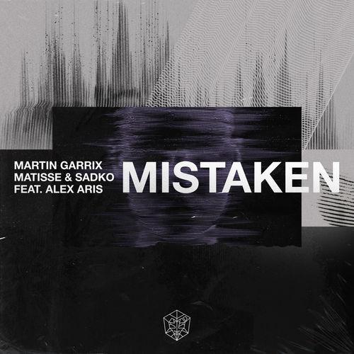Martin Garrix & Matisse & Sadko - Mistaken (feat. Alex Aris) - Single [iTunes Plus AAC M4A]