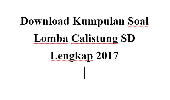Terbaru Unduh Kumpulan Soal Lomba Calistung Sd Lengkap 2017 Dapodikblog Com