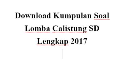 Download Kumpulan Soal Lomba Calistung SD Lengkap 2017