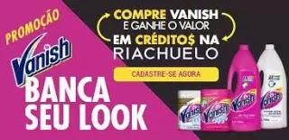 Promoção Banca Seu Look Vanish e Riachuelo