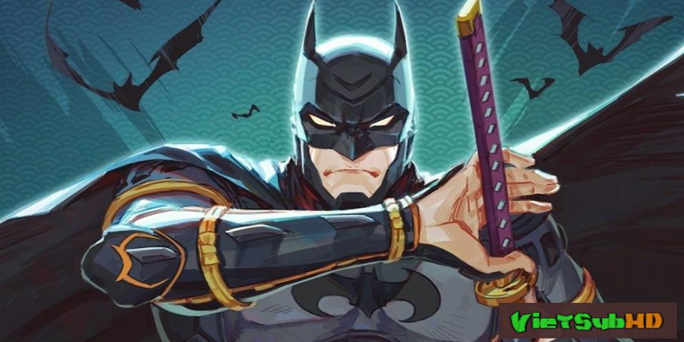 Phim Người Dơi Ninja VietSub HD | Batman Ninja 2018