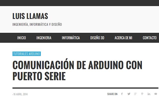http://www.luisllamas.es/2014/04/arduino-puerto-serie/