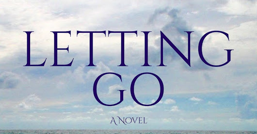 I'm reviewing 'Letting Go' ...