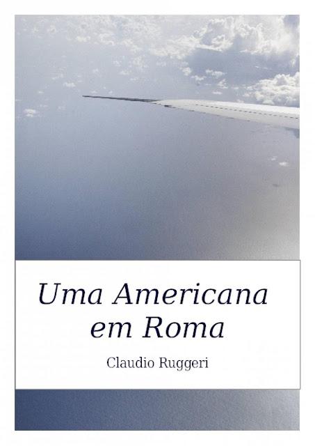 Uma Americana em Roma - Claudio Ruggeri