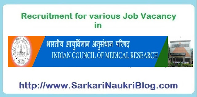 Naukri Vacancy Recruitment in ICMR