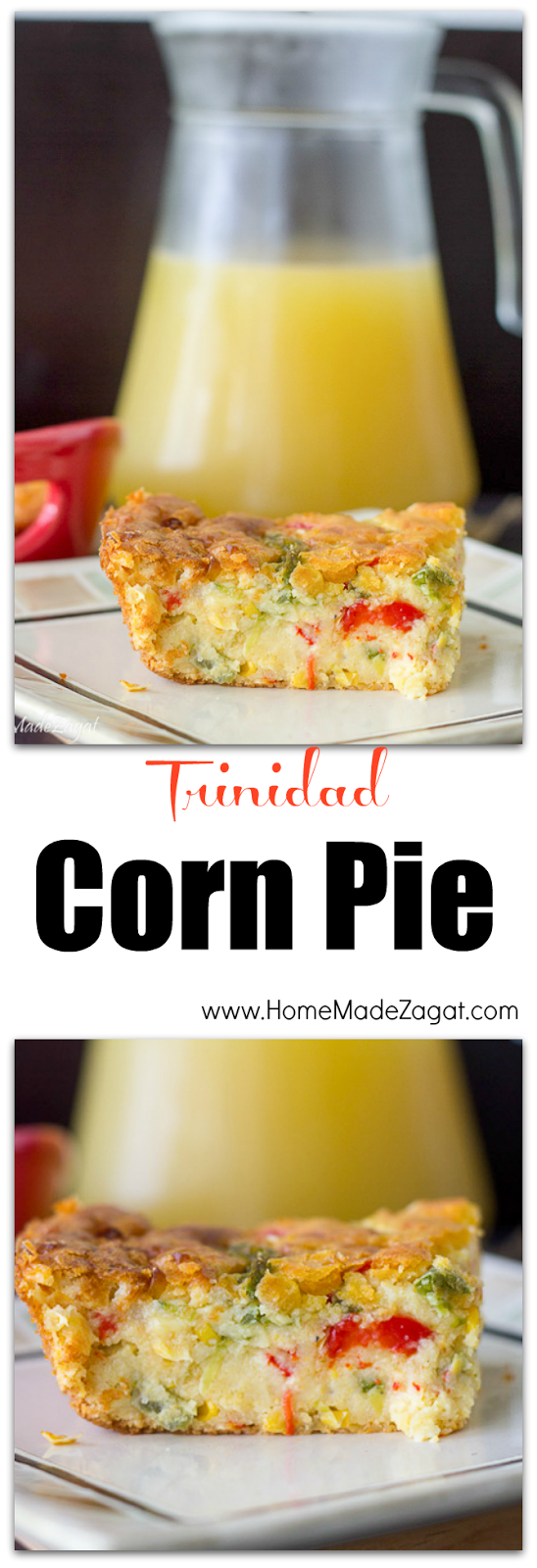 Easy Trinidad Corn Pie | Home Made Zagat
