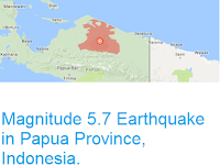 https://sciencythoughts.blogspot.com/2016/08/magnitude-57-earthquake-in-papua.html