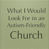 Autism Friendly Church
