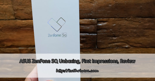 Unboxing, First Impressions, Review: ASUS ZenFone 5Q ZC600KL