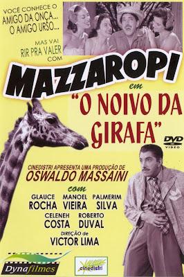 Mazzaropi: O Noivo da Girafa - DVDRip Nacional