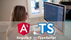 ANGULAR5 + TYPESCRIPT FROM BASIC TO ADVANCED + LIVE PROJECT