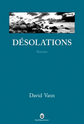 Désolations (Caribou island) de David Vann