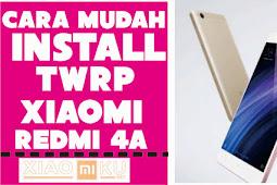 Cara Install TWRP Xiaomi Redmi 4A Terbaru