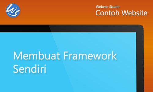 Contoh Website Membuat Framework Sendiri