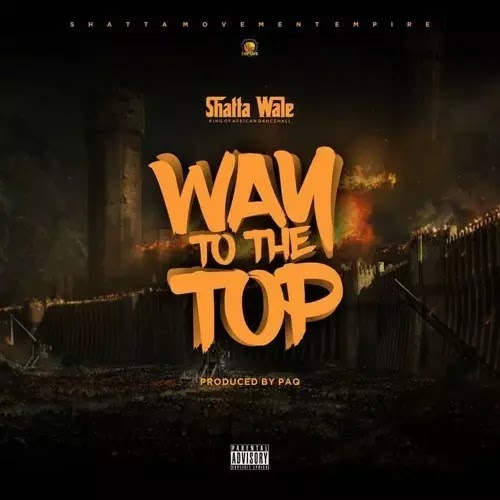 Download Audio | Shatta Wale - Way to The Top