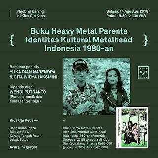 "Acara Bedah Buku ""Heavy Metal Parents: Identitas Kultural Metalhead Indonesia 1980-an,"""