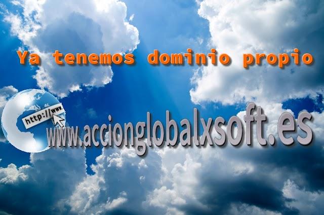 Estrenamos dominio propio www.accionglobalxsoft.es