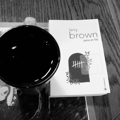 Père et fils - Larry Brown - Editions Gallmeister - 2015 - traduit de l'américain par Pierre Ferragut.