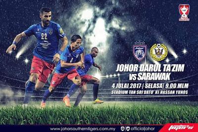 Live Streaming JDT FC vs Sarawak Piala Malaysia 4 Julai 2017
