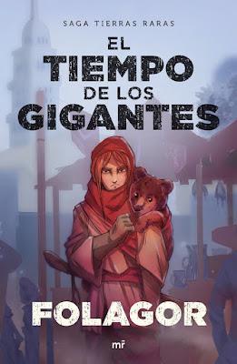 LIBRO - El tiempo de los gigantes (Tierras Raras #2) Folagor  (4 Septiembre 2018)  COMPRAR ESTE LIBRO