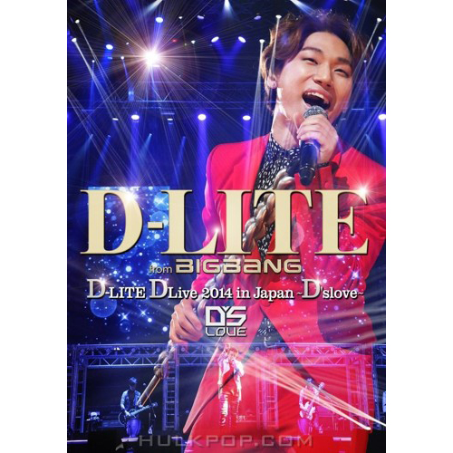 D-LITE (from BIGBANG) – D-LITE DLive 2014 in Japan ~D'slove~