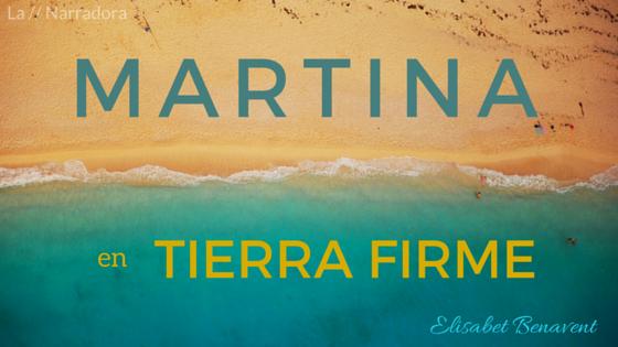 martina-tierra-firme